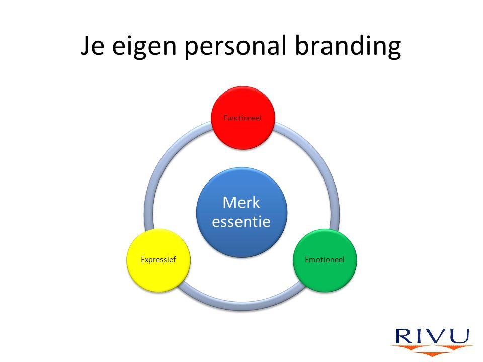 Je eigen personal branding Merk essentie Functioneel EmotioneelExpressief