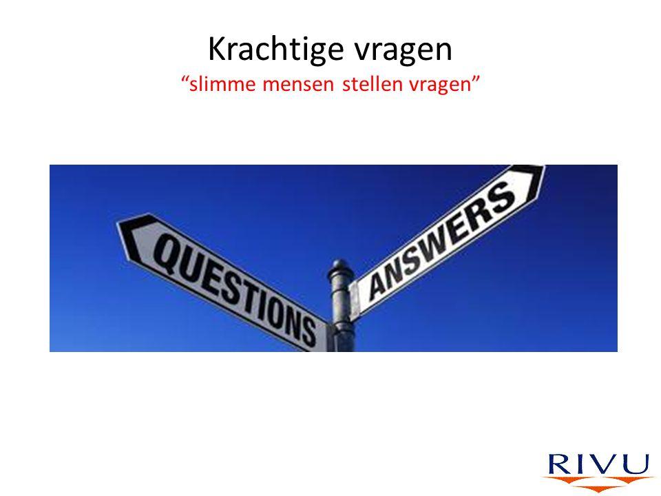 """Krachtige vragen """"slimme mensen stellen vragen"""""""