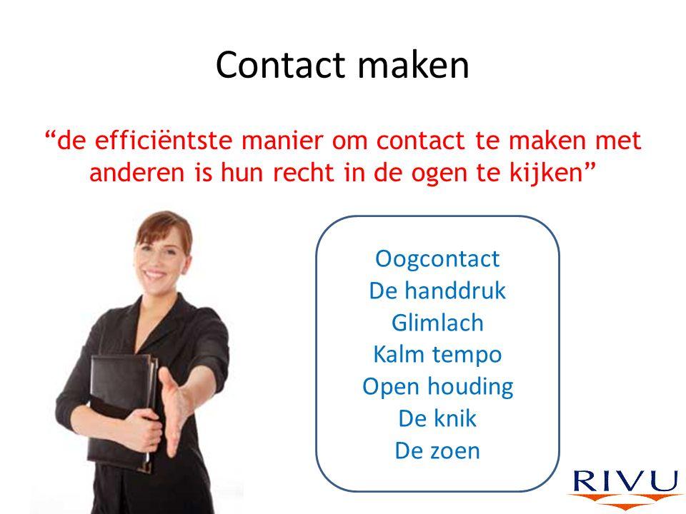 """Contact maken """"de efficiëntste manier om contact te maken met anderen is hun recht in de ogen te kijken"""" Oogcontact De handdruk Glimlach Kalm tempo Op"""