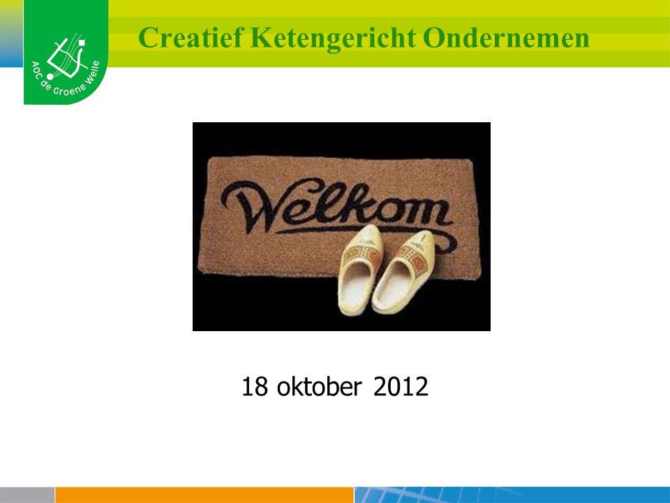 Creatief Ketengericht Ondernemen 18 oktober 2012