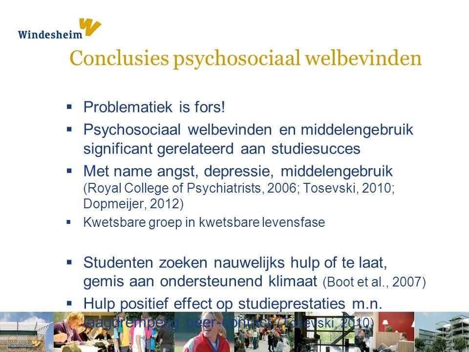 Conclusies psychosociaal welbevinden  Problematiek is fors.