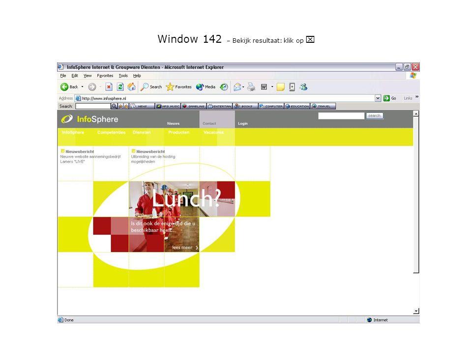 Window 142 – Bekijk resultaat: klik op 