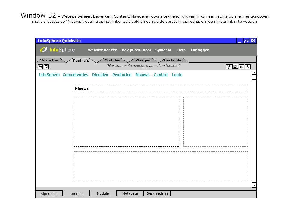 InfoSphere Quicksite   _ hier komen de overige page-editor functies      InfoSphereInfoSphere Competenties Diensten Producten Nieuws Contact LoginCompetentiesDienstenProductenNieuwsContactLogin  Pagina's Structuur UitloggenSysteem ModulesPlaatjesBestanden Bekijk resultaat MetadataGeschiedenis Content  Module Algemeen HelpWebsite beheer Window 32 – Website beheer: Bewerken: Content: Navigeren door site-menu: klik van links naar rechts op alle menuknoppen met als laatste op Nieuws , daarna op het linker edit-veld en dan op de eerste knop rechts om een hyperlink in te voegen Nieuws Nieuwe website aannemingsbedrijf Lamers LIVE Met gepaste trots presenteren wij u de lancering van de nieuwe website van aannemingsbedrijf Lamers in Veldhoven.