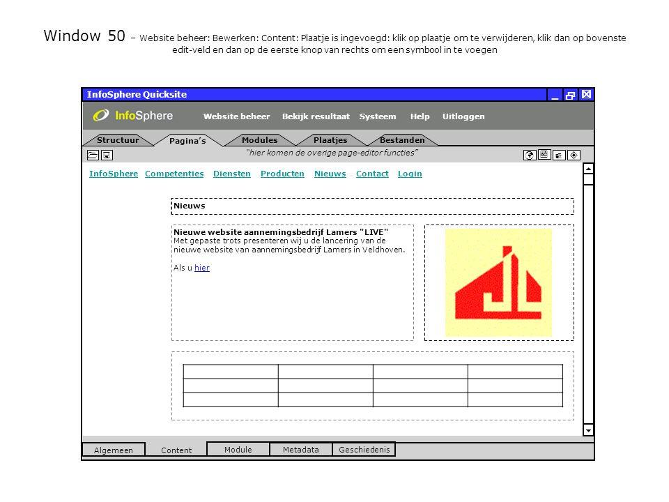 InfoSphere Quicksite   _ hier komen de overige page-editor functies      InfoSphereInfoSphere Competenties Diensten Producten Nieuws Contact LoginCompetentiesDienstenProductenNieuwsContactLogin  Pagina's Structuur UitloggenSysteem ModulesPlaatjesBestanden Bekijk resultaat MetadataGeschiedenis Content  Module Algemeen HelpWebsite beheer Window 50 – Website beheer: Bewerken: Content: Plaatje is ingevoegd: klik op plaatje om te verwijderen, klik dan op bovenste edit-veld en dan op de eerste knop van rechts om een symbool in te voegen Nieuws Nieuwe website aannemingsbedrijf Lamers LIVE Met gepaste trots presenteren wij u de lancering van de nieuwe website van aannemingsbedrijf Lamers in Veldhoven.