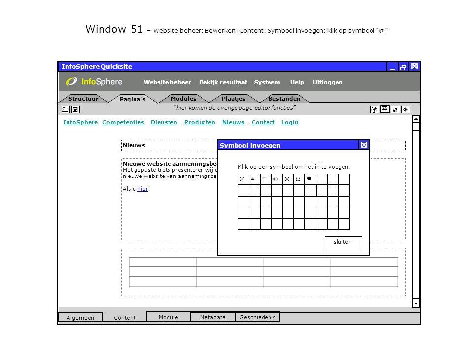 InfoSphere Quicksite   _ hier komen de overige page-editor functies      InfoSphereInfoSphere Competenties Diensten Producten Nieuws Contact LoginCompetentiesDienstenProductenNieuwsContactLogin  Pagina's Structuur UitloggenSysteem ModulesPlaatjesBestanden Bekijk resultaat MetadataGeschiedenis Content  Module Algemeen HelpWebsite beheer Window 51 – Website beheer: Bewerken: Content: Symbool invoegen: klik op symbool @ Nieuwe website aannemingsbedrijf Lamers LIVE Met gepaste trots presenteren wij u de lancering van de nieuwe website van aannemingsbedrijf Lamers in Veldhoven.