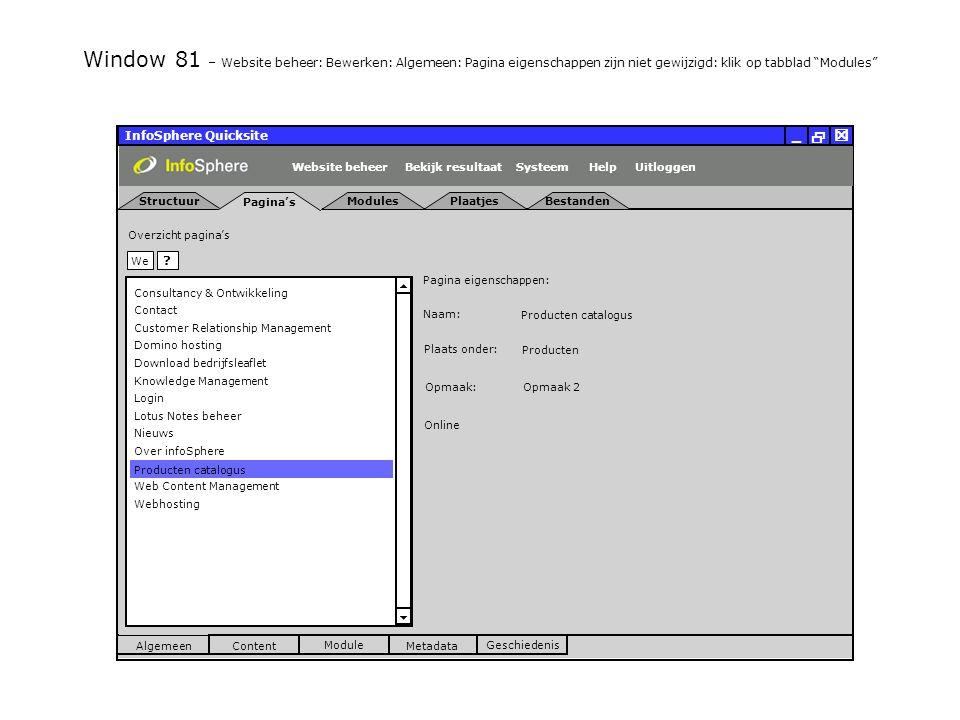 InfoSphere Quicksite   _ Structuur Pagina's Uitloggen ModulesPlaatjesBestanden SysteemBekijk resultaat Metadata ModuleGeschiedenis HelpWebsite beheer We .