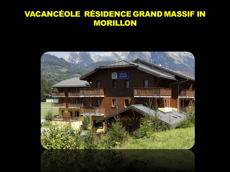 VACANCÉOLE RÉSIDENCE GRAND MASSIF IN MORILLON