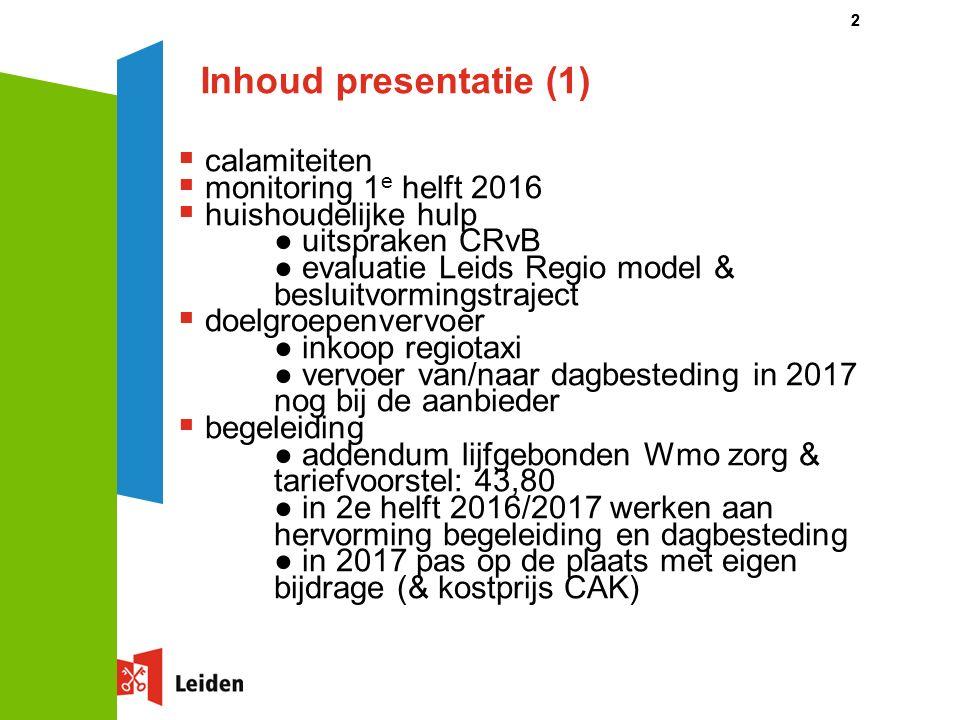 Inhoud presentatie (2)  beschermd Wonen ● addendum ontwikkelingsgerichte aanpak ● stand van zaken beleidskader ● stand van zaken LVB-onderzoek  innovatiespel  data overlegtafels 2 e helft 2016 3