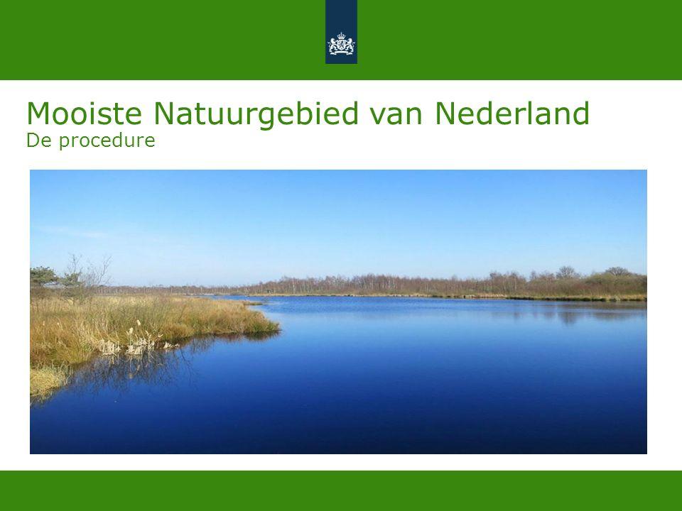 Mooiste Natuurgebied van Nederland De procedure