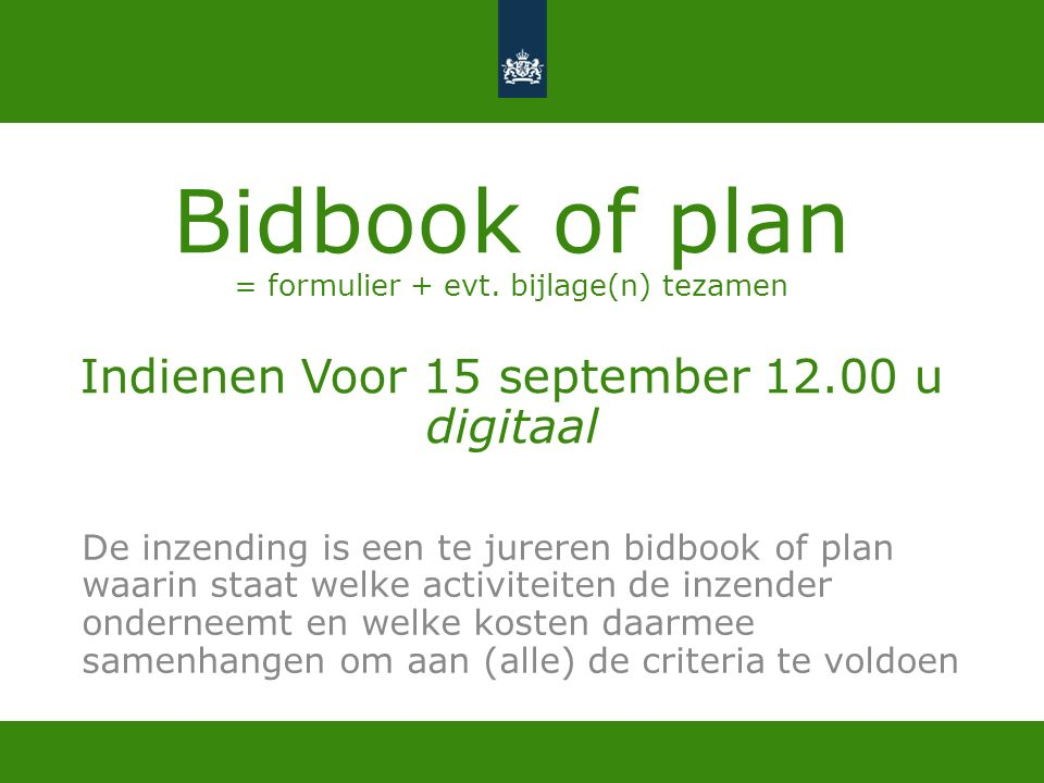 Bidbook of plan = formulier + evt.