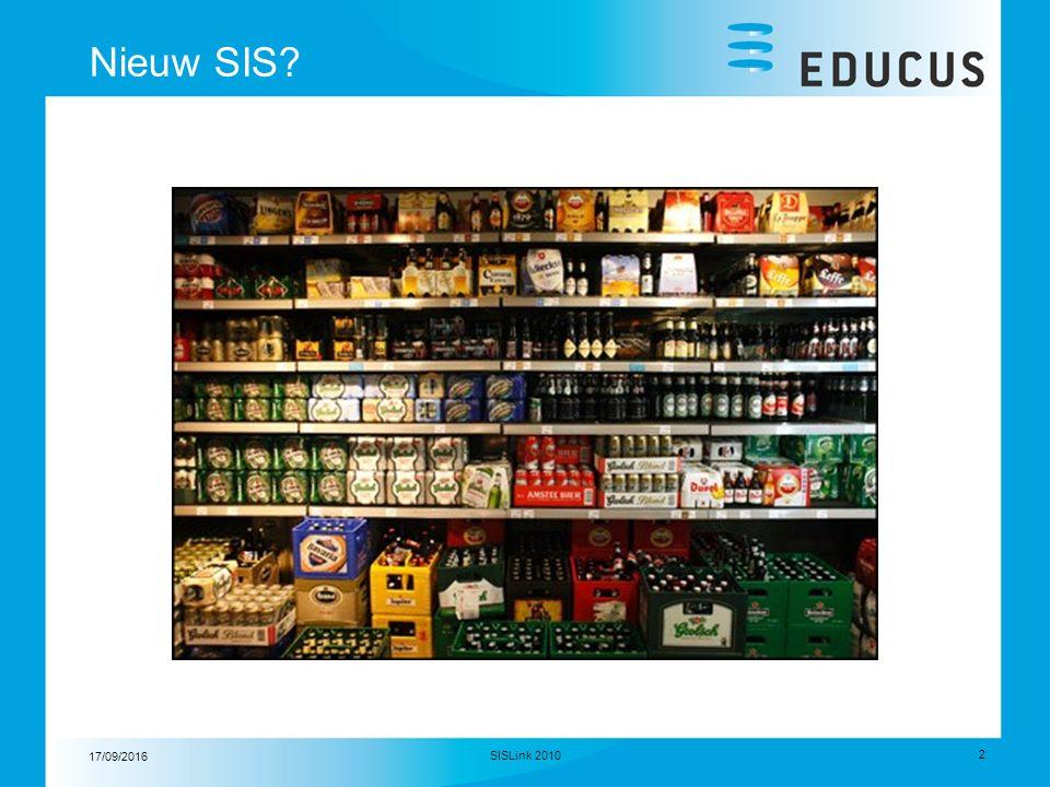 17/09/2016 3 SISLink 2010 Agenda  Introductie Educus  Ketenautomatisering  SIS Product life-cycle  We zijn begonnen…..