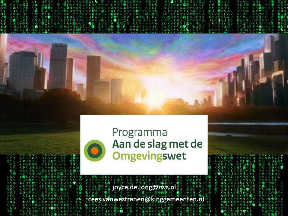 joyce.de.jong@rws.nl cees.vanwestrenen@kinggemeenten.nl