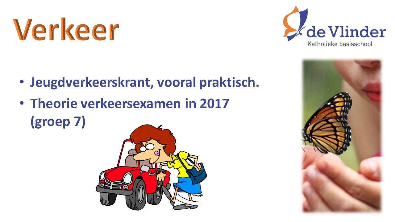 Jeugdverkeerskrant, vooral praktisch. Theorie verkeersexamen in 2017 (groep 7)