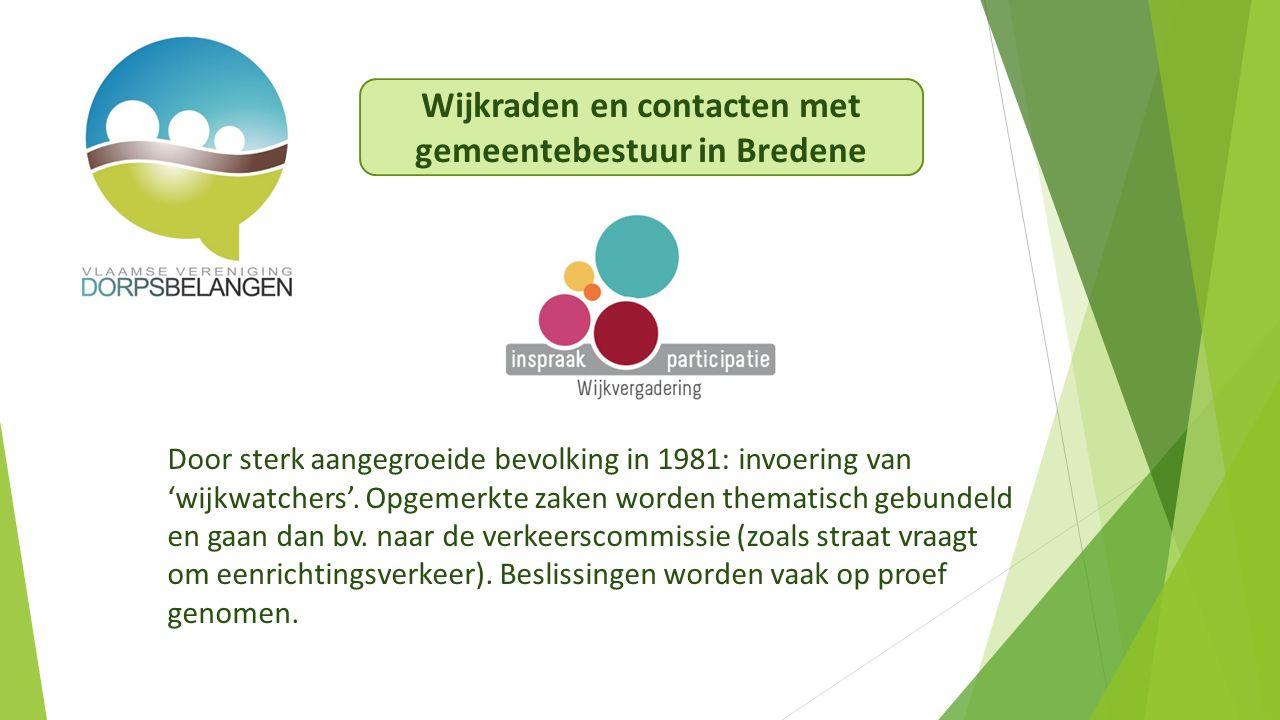 Door sterk aangegroeide bevolking in 1981: invoering van 'wijkwatchers'.