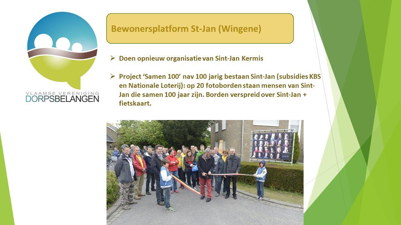  Doen opnieuw organisatie van Sint-Jan Kermis  Project 'Samen 100' nav 100 jarig bestaan Sint-Jan (subsidies KBS en Nationale Loterij): op 20 fotoborden staan mensen van Sint- Jan die samen 100 jaar zijn.