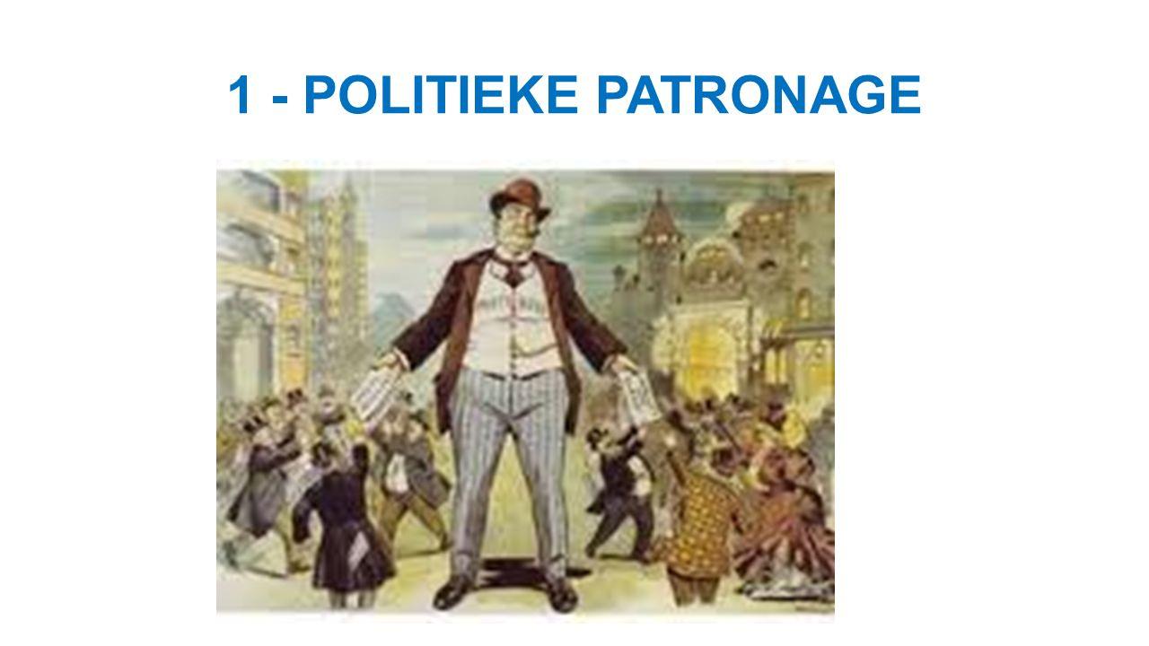 1 - POLITIEKE PATRONAGE