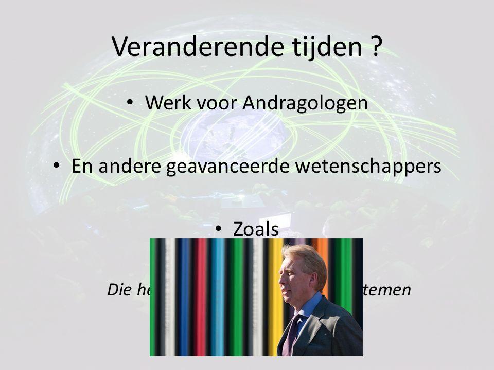 Een uitdaging voor wetenschappers Kantelende Systemen !.