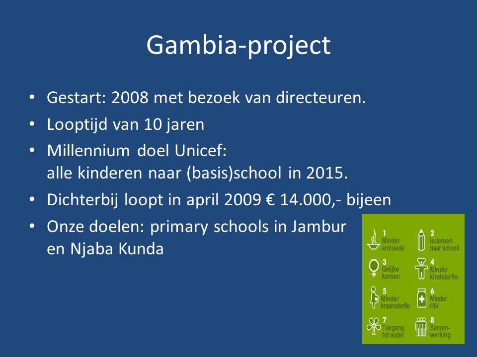 Gambia-project Gestart: 2008 met bezoek van directeuren.