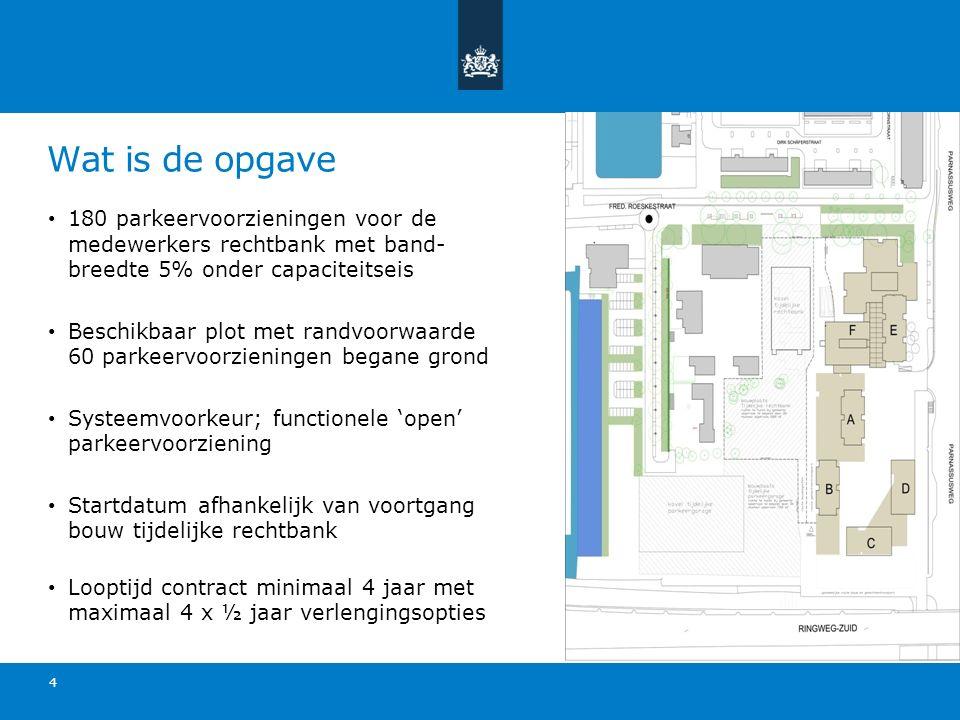 Fasering werkzaamheden op kavel rechtbank Fase 1 (1/2e kwartaal 2016): - realisatie tijdelijke parkeervoorziening voor medewerkers - realisatie tijdelijke rechtbank(niet in opgave) Fase 2 (3/4e kwartaal 2016): - start onderhoud tijdelijke parkeervoorziening - sloop bouwdelen A t/m D (niet in opgave) Fase 3 (2017 tot 2020/2021): - onderhoud tijdelijke parkeervoorziening - realisatie nieuwbouw (niet in opgave) Fase 4 (2020/2021): - Demontage en afvoeren tijdelijke parkeergarage en rechtbank (niet in opgave)
