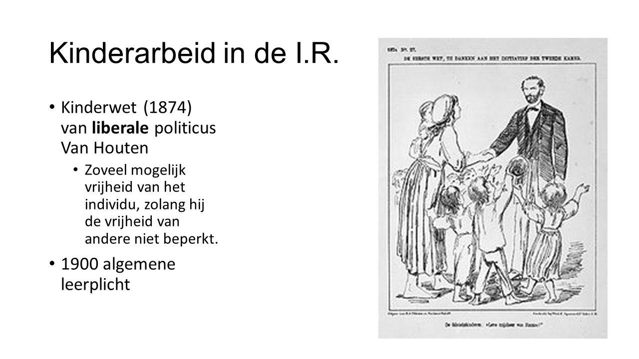 Kinderarbeid in de I.R. Kinderwet (1874) van liberale politicus Van Houten Zoveel mogelijk vrijheid van het individu, zolang hij de vrijheid van ander