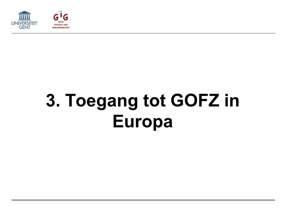 3. Toegang tot GOFZ in Europa