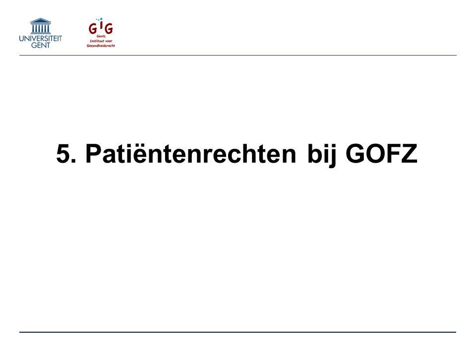 5. Patiëntenrechten bij GOFZ