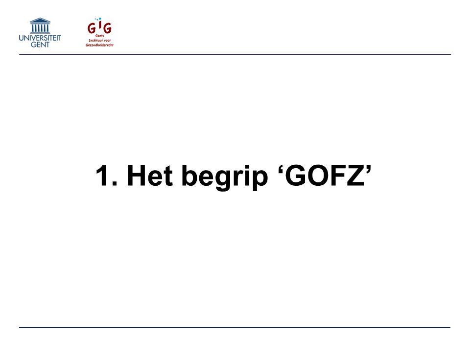 1. Het begrip 'GOFZ'