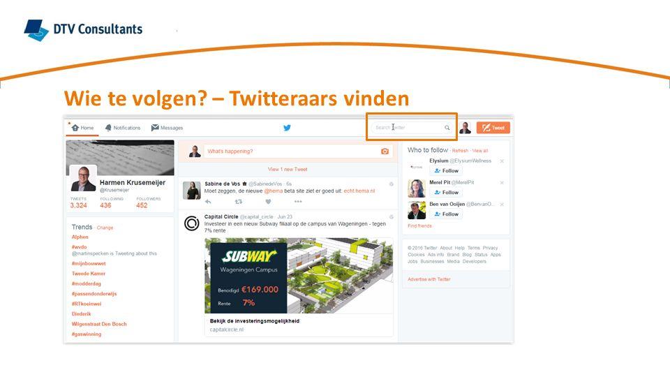 Wie te volgen? – Twitteraars vinden