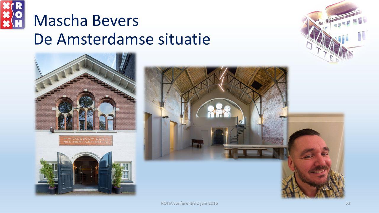 Mascha Bevers De Amsterdamse situatie ROHA conferentie 2 juni 201653