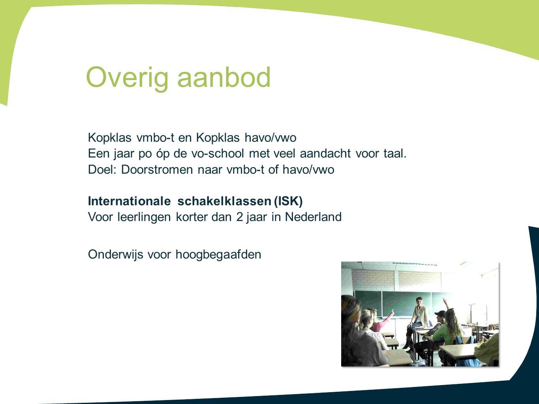 Kopklas vmbo-t en Kopklas havo/vwo Een jaar po óp de vo-school met veel aandacht voor taal.