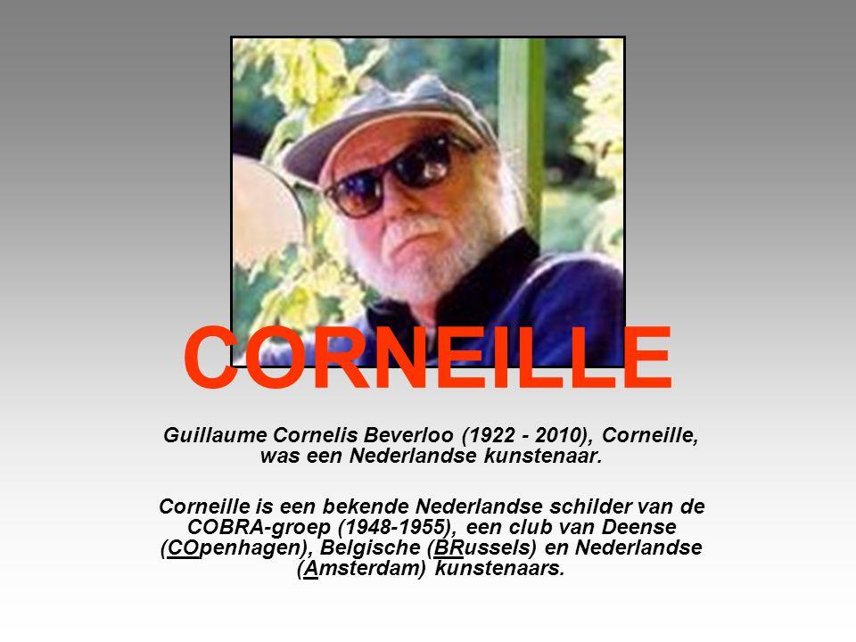 CORNEILLE Guillaume Cornelis Beverloo (1922 - 2010), Corneille, was een Nederlandse kunstenaar.
