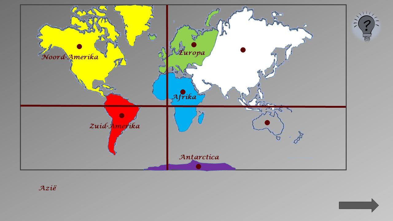 Zuid-Amerika Antarctica Afrika Noord-Amerika Europa