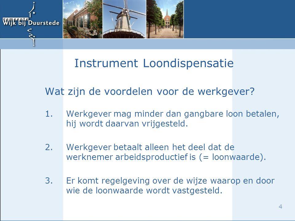 4 Instrument Loondispensatie Wat zijn de voordelen voor de werkgever.