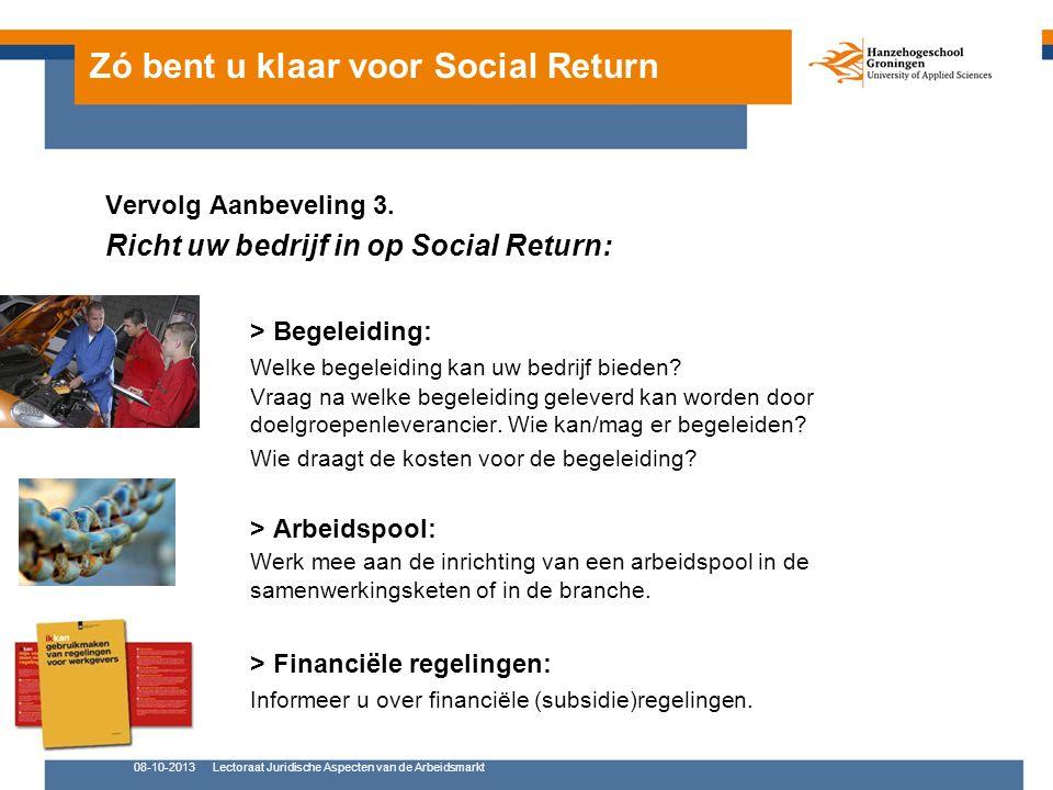 Zó bent u klaar voor Social Return Vervolg Aanbeveling 3.