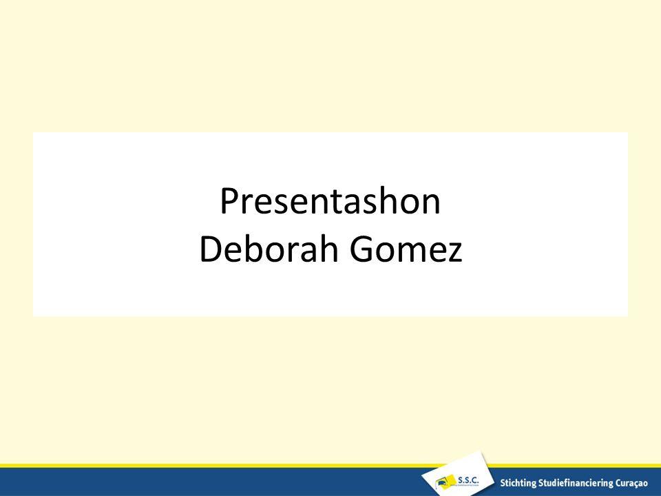 Presentashon Deborah Gomez