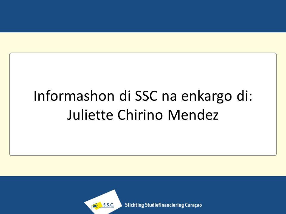 Informashon di SSC na enkargo di: Juliette Chirino Mendez