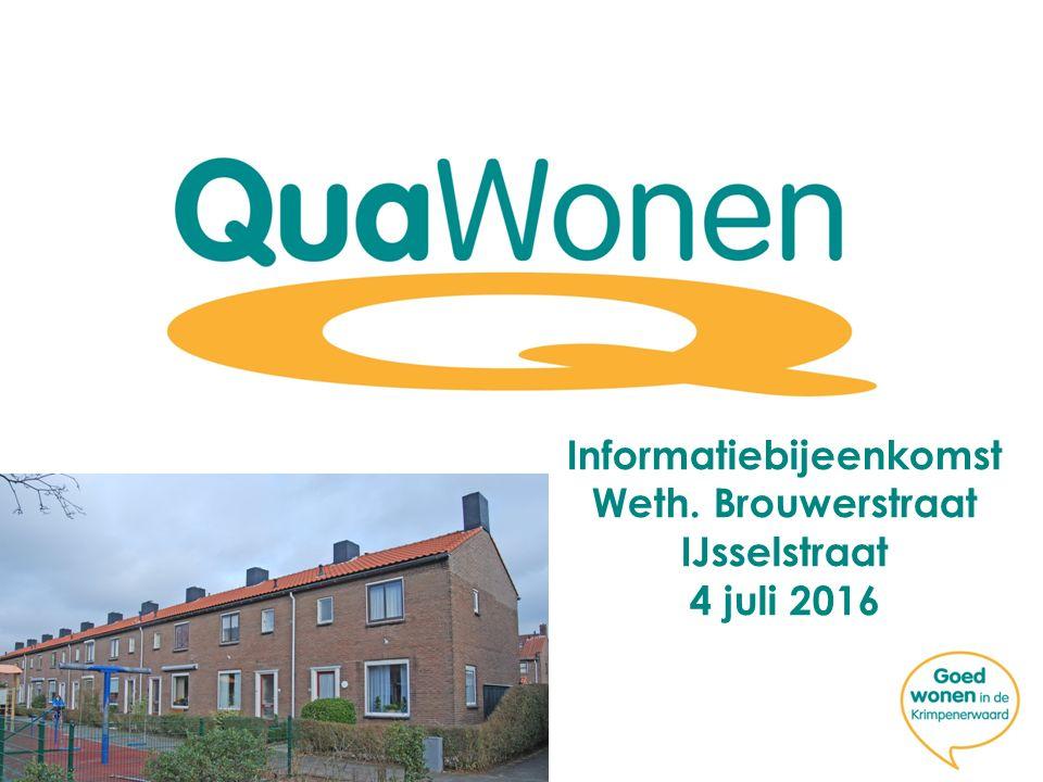 Informatiebijeenkomst Weth. Brouwerstraat IJsselstraat 4 juli 2016