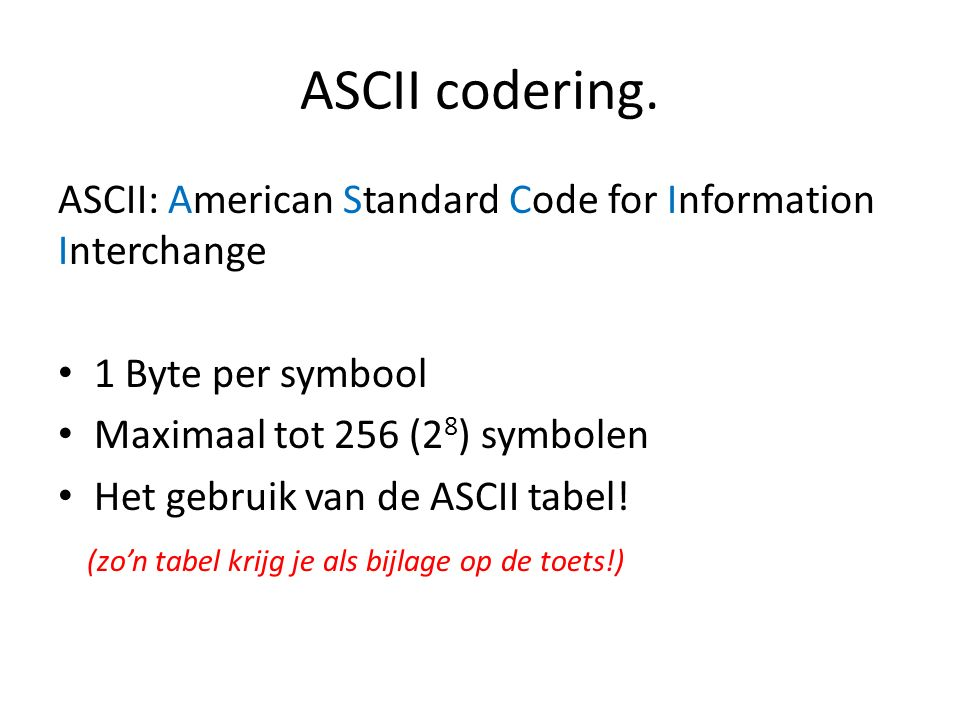 ASCII codering.