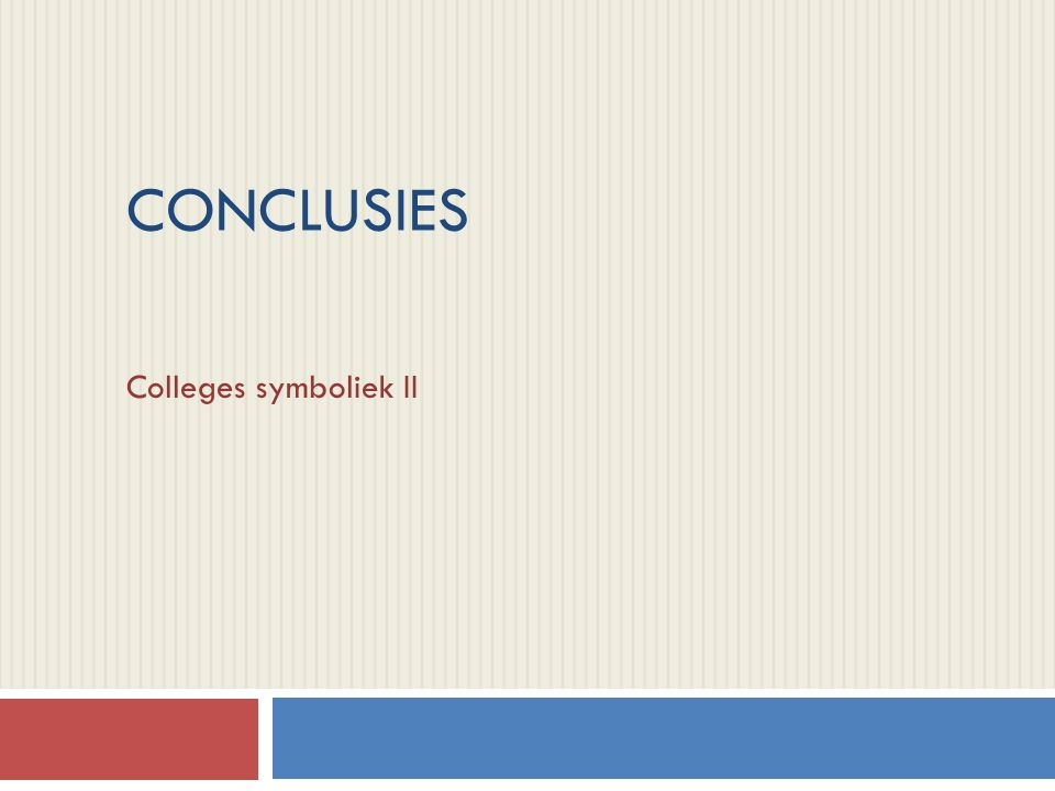 CONCLUSIES Colleges symboliek II