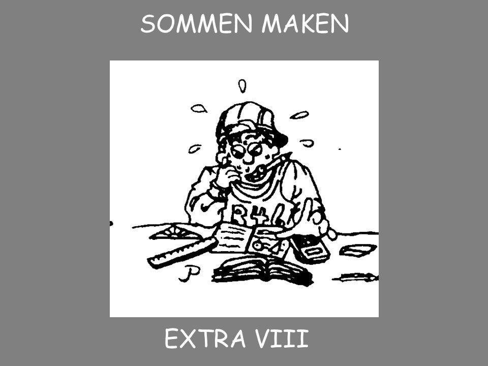 EXTRA VIII SOMMEN MAKEN