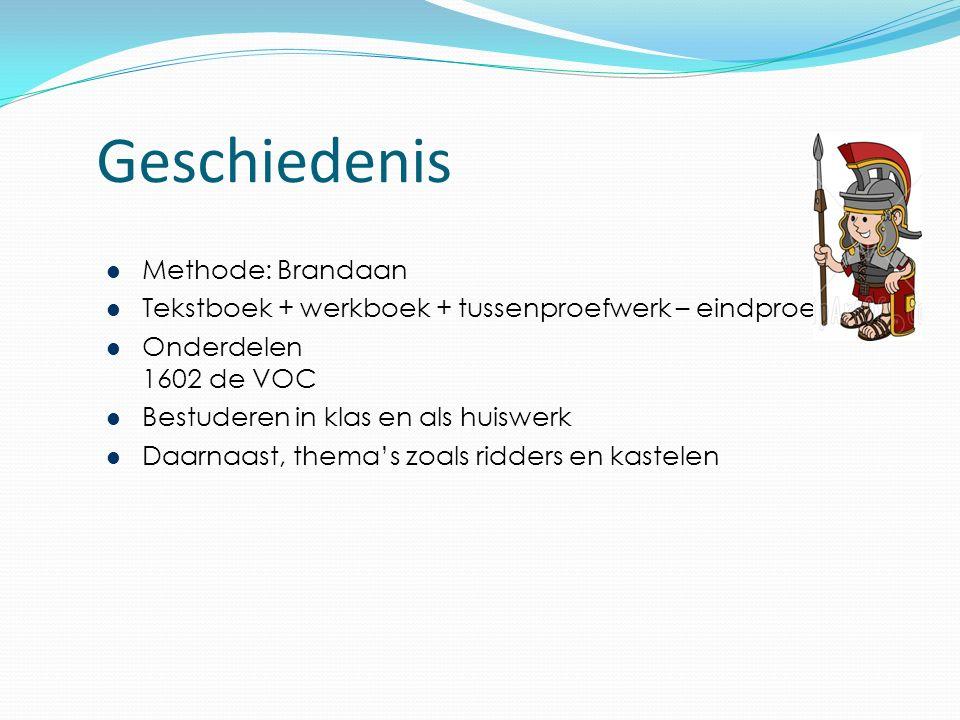 Geschiedenis Methode: Brandaan Tekstboek + werkboek + tussenproefwerk – eindproefwerk Onderdelen 1602 de VOC Bestuderen in klas en als huiswerk Daarnaast, thema's zoals ridders en kastelen