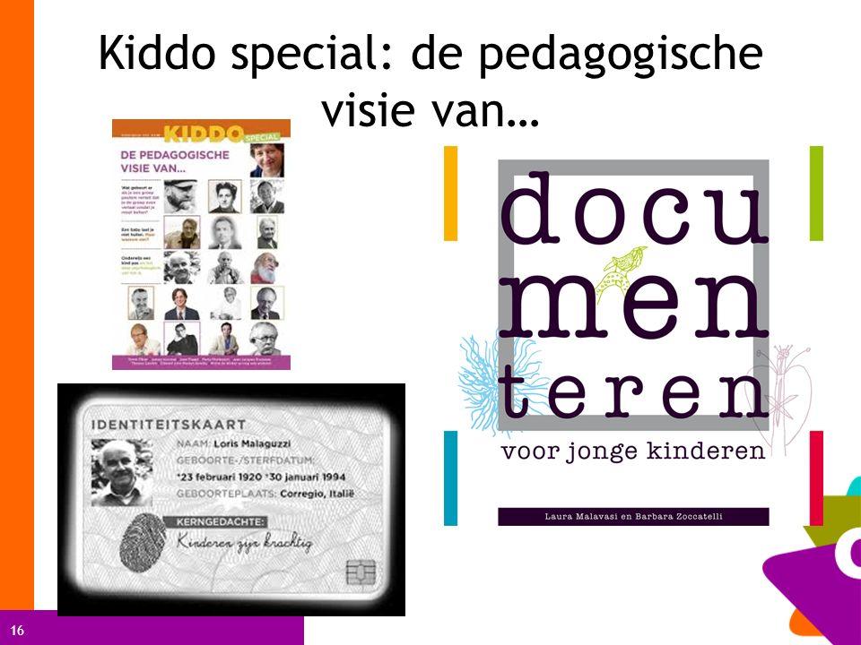16 Kiddo special: de pedagogische visie van…