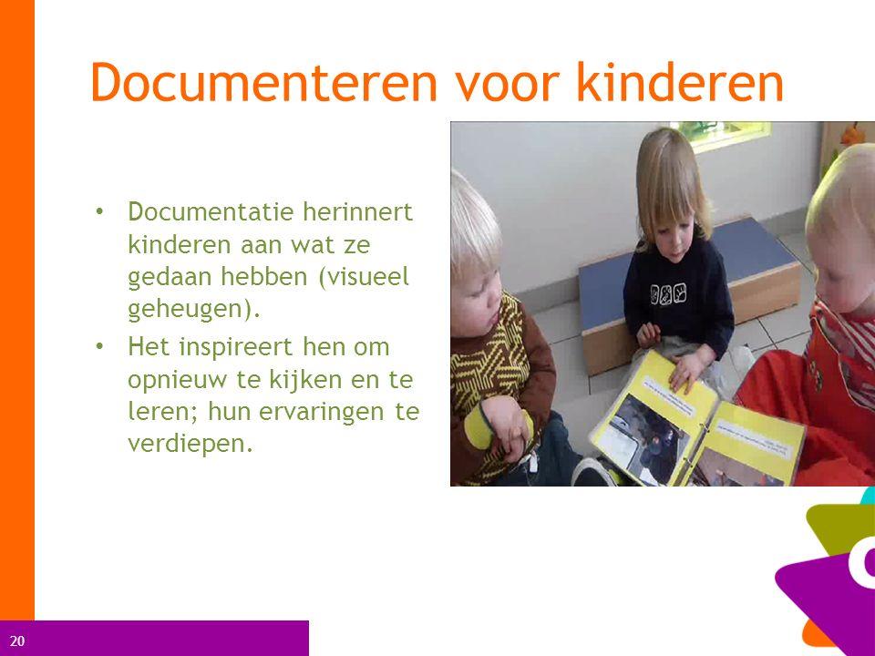 20 Documentatie herinnert kinderen aan wat ze gedaan hebben (visueel geheugen).