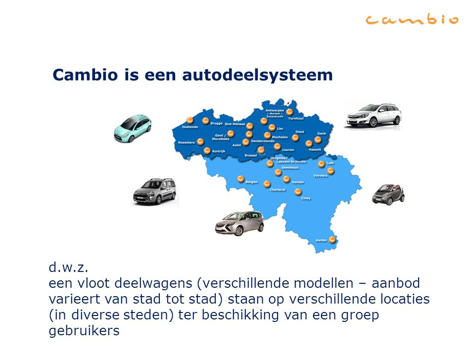 Cambio is een autodeelsysteem d.w.z.