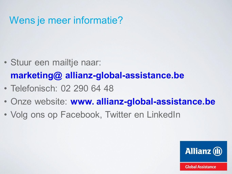 Wens je meer informatie? Stuur een mailtje naar: marketing@ allianz-global-assistance.be Telefonisch: 02 290 64 48 Onze website: www. allianz-global-a