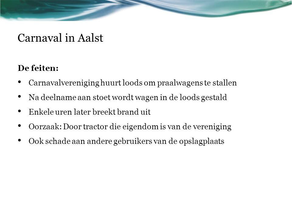 Carnaval in Aalst Aansprakelijkheid Tractor is eigendom van de vereniging.