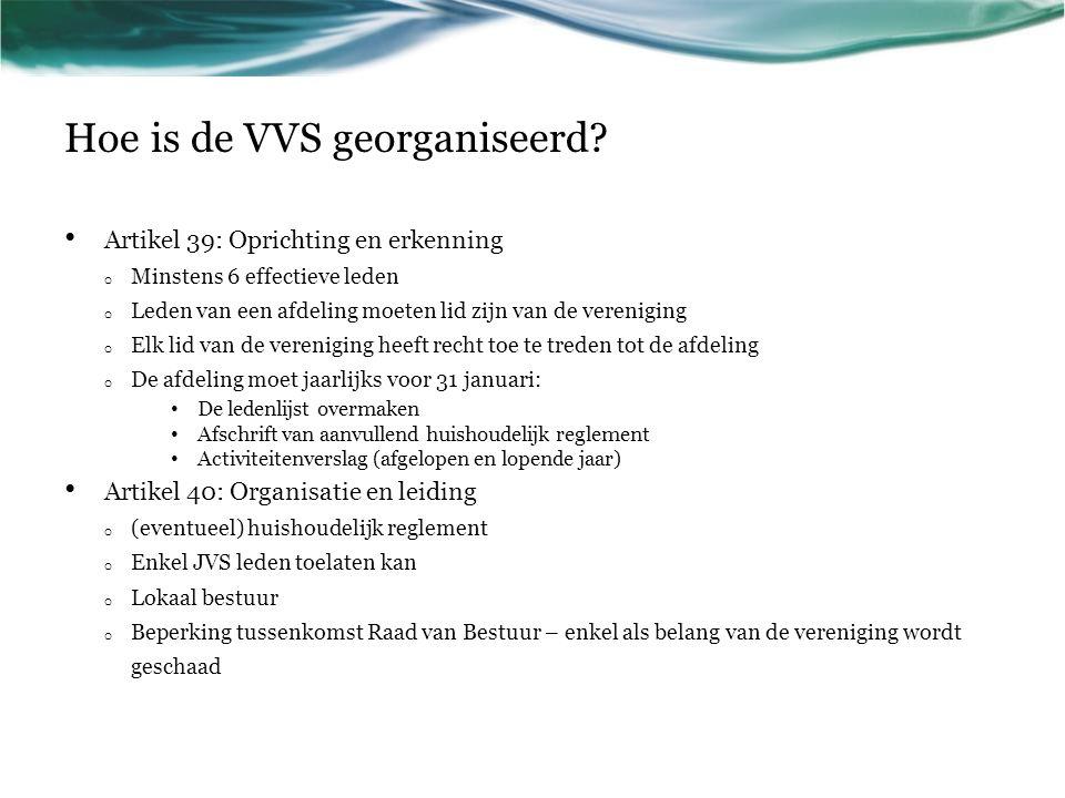 Hoe is de VVS georganiseerd.Artikel 41: Onkosten van een afdeling.