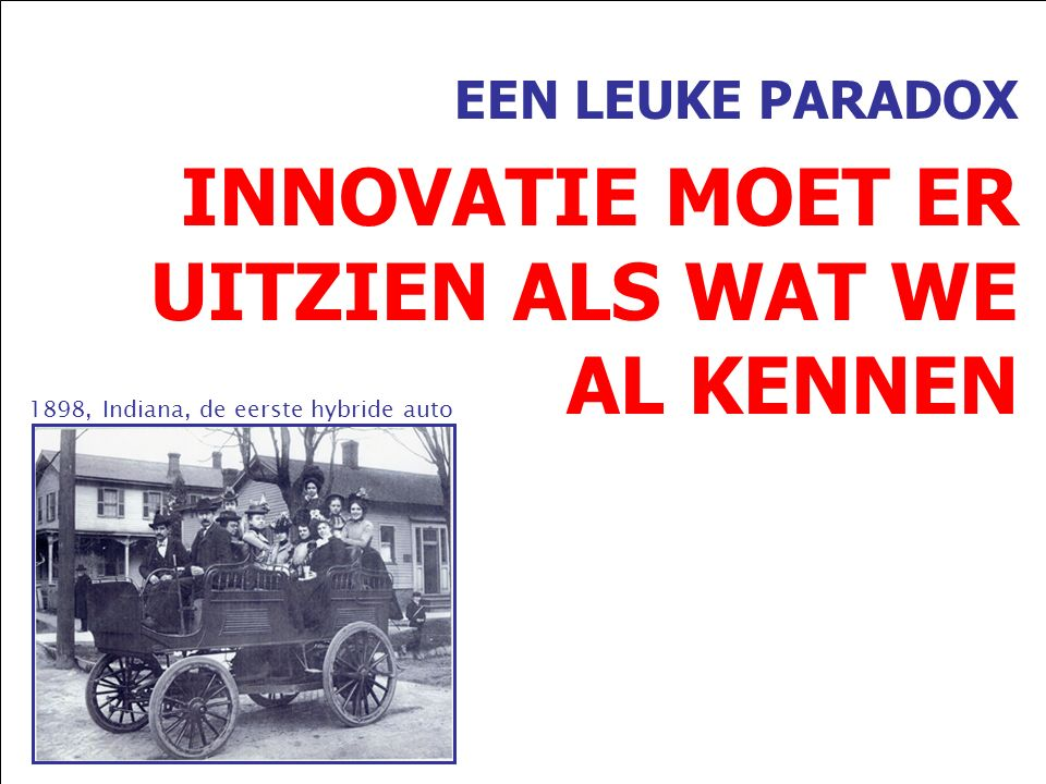 EEN LEUKE PARADOX INNOVATIE MOET ER UITZIEN ALS WAT WE AL KENNEN 1898, Indiana, de eerste hybride auto