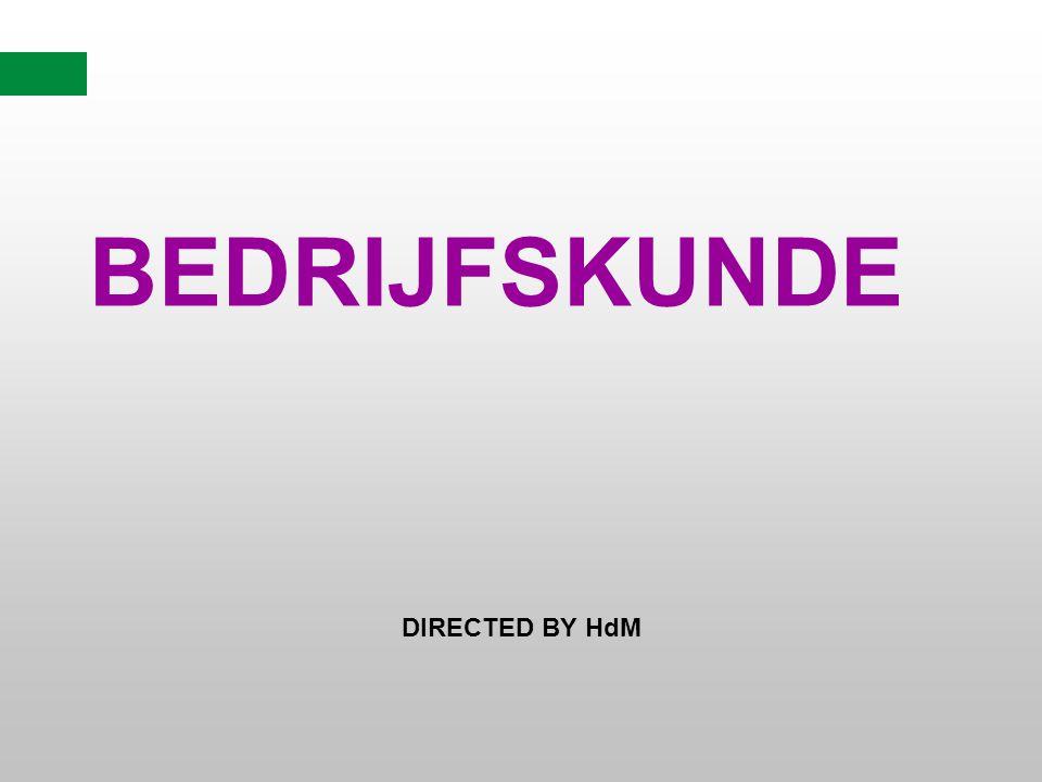 BEDRIJFSKUNDE DIRECTED BY HdM