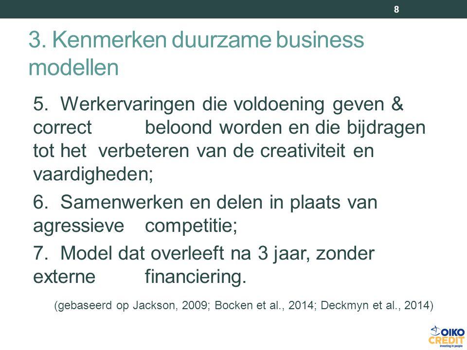 3. Kenmerken duurzame business modellen 8 5.